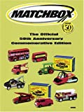 Matchbox: The Official 50th Anniversary Commemorative Edition