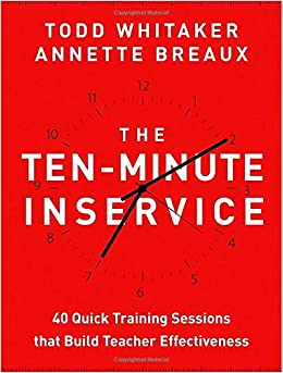 The Ten-Minute Inservice: 40 Quick Training Sessions that ...