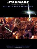 img - for Ultimate Alien Anthology (Star Wars Roleplaying Game) book / textbook / text book