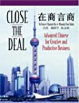 Close the Deal: Advanced Chinese for...