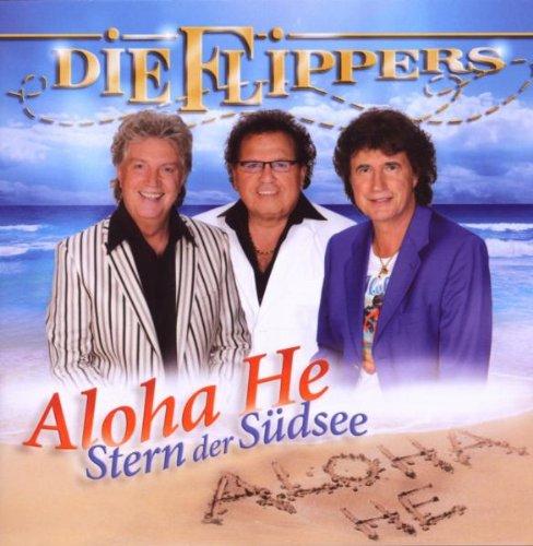Die Flippers - Aloha He (Stern der Südsee) - Zortam Music