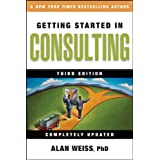 Getting Started in Consultingpar Alan Weiss