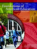 Foundations of American Education, Fourth Edition