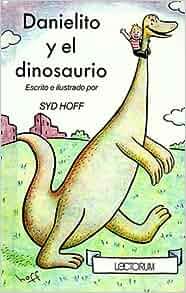 Danielito y El Dinosaurio (Spanish Edition): Syd Hoff