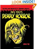 Jack Cole's Deadly Horror: The Chilling Archives of Horror Volume 4 (Chilling Archives of Horror Comics)