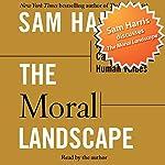 Sam Harris Discusses The Moral Landscape | Sam Harris