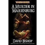 A Murder in Marienburg (Warhammer Novels) ~ David Bishop