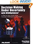 Decision Making Under Uncertainty wit...