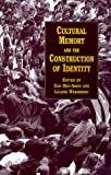 img - for Cultural Memory and the Construction of Identity book / textbook / text book
