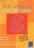 echange, troc Solange Sanchis - Jeux graphiques autour des lettres GS-CP