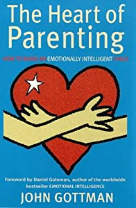 "Cover of ""The Heart of Parenting"""