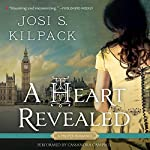 A Heart Revealed | Josi S. Kilpack