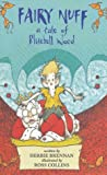 img - for Fairy Nuff: A Tale of Bluebell Wood book / textbook / text book