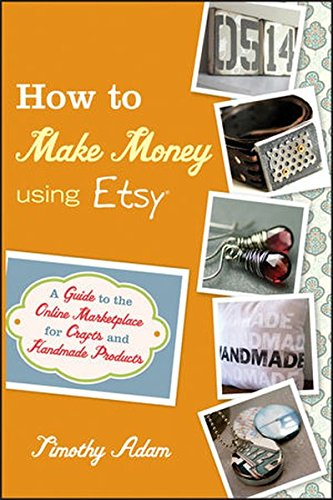 how-to-make-money-using-etsy-a-guide-to-the-online-marketplace-for-crafts-and-handmade-products