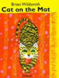 Cat on the Mat (Big Books) (0192723553) by Wildsmith, Brian