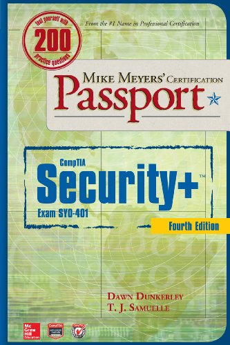 Download Mike Meyers' CompTIA Security+ Certification Passport, Fourth Edition  (Exam SY0-401) (Mike Meyers' Certficiation Passport)