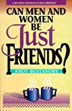 img - for Can Men and Women Be Just Friends book / textbook / text book