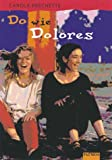 img - for Do wie Dolores. book / textbook / text book
