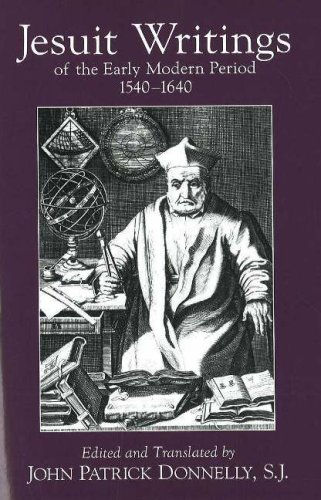 Jesuit Writings of the Early Modern Period: 1540-1640