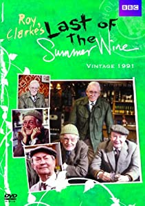 Last of the Summer Wine: Vintage 91