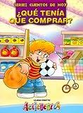 Que Tenia Que Comprar? - Cuentos de Hoy (Spanish Edition)