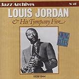 Louis Jordan and His Tympany Five: 1939-1944