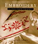 Embroidery: 25 Classic Step-By-Step P...