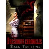 The Fresinnius Chronicles
