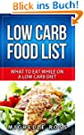 Low Carb Food List: What to Eat While...