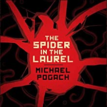 The Spider in the Laurel Audiobook by Michael Pogach Narrated by Terry F. Self