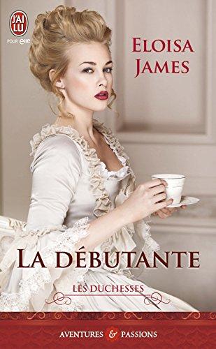 Les duchesses - Tome 1 - La débutante