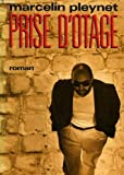 img - for Prise d'otage: Roman (Collection L'Infini) (French Edition) book / textbook / text book