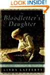 The Bloodletter's Daughter (A Novel o...