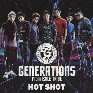 HOT SHOT 「GENERATIONS from EXILE TRIBE」の画像