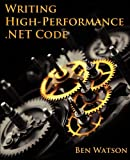 img - for Writing High-Performance .NET Code book / textbook / text book
