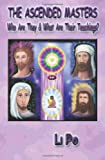 The Ascended Masters: Who Are They & What Are Their Teachings?