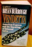Vendetta: American Express and the Smearing of Edmond Safra (0061090220) by Bryan Burrough