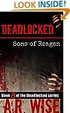 Deadlocked 8: Sons of Reagan