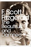 F Scott Fitzgerald The Beautiful and Damned (Penguin Modern Classics)