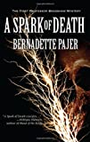 Image of A Spark of Death: A Professor Bradshaw Mystery