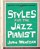 img - for Styles for the Jazz Pianist Book Two (Harmonic School Part 1) book / textbook / text book