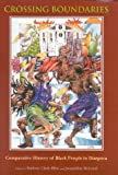 img - for Crossing Boundaries: Comparative History of Black People in Diaspora by Jacqueline A. McLeod (1999-05-01) book / textbook / text book