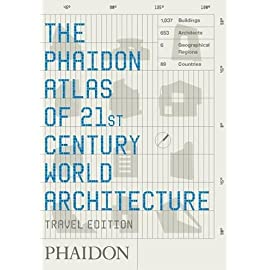 Phaidon Atlas of 21st Century World Architecture, Travel Edition