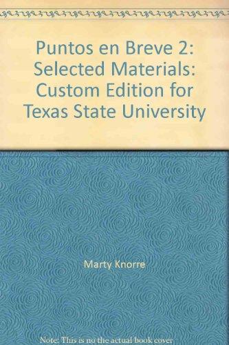 Puntos en Breve 2: Selected Materials: Custom Edition for Texas State University