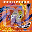 Don't Go Messin With My Heart - Mantronix 7