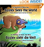 Bosley Sees the World: A Dual Languag...