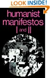 Humanist Manifestos I and II (No. I & II)