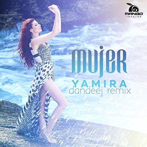 Mujer (Dandeej Remix)