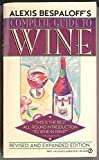 img - for Alexis Bespaloff's Complete Guide to Wine book / textbook / text book