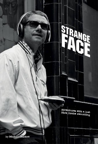 Sale alerts for Empreinte Cordiale Strange Face: Adventures with a Lost Nick Drake Recording - Covvet